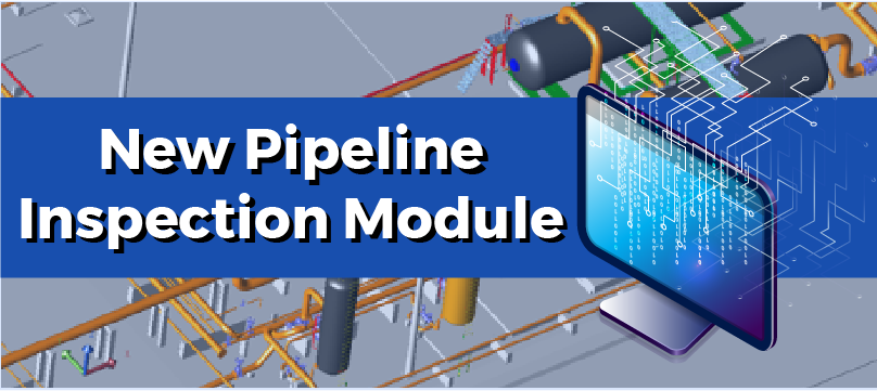 New module: manage your pipeline inspections
