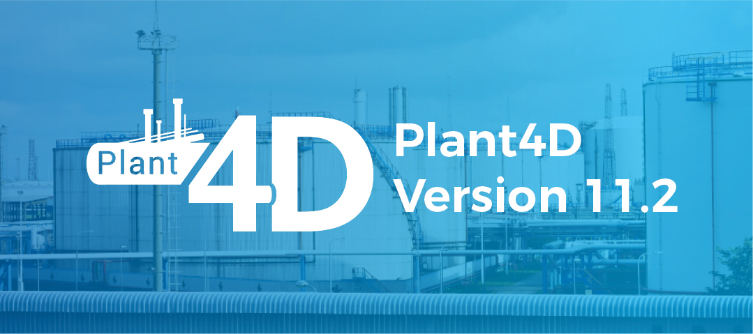 Plant4D Version 11.2 Released